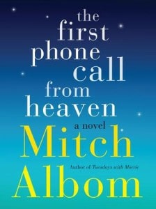 The-First-Phone-Call-from-Heaven-by-Mitch-Albom-Book-Review