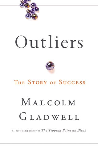 Outliers by Malcolm Gladwell | Book Review