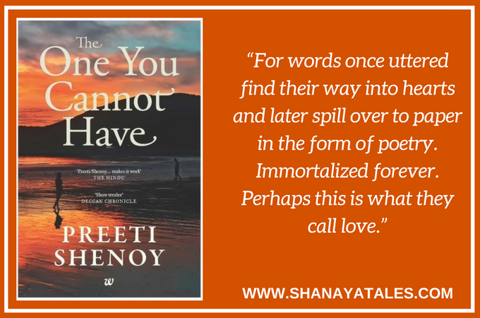 The One You Cannot Have by Preeti Shenoy - A story about complicated relationships, emotional acceptance, and moving on.