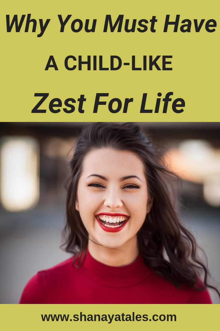 child like zest for life