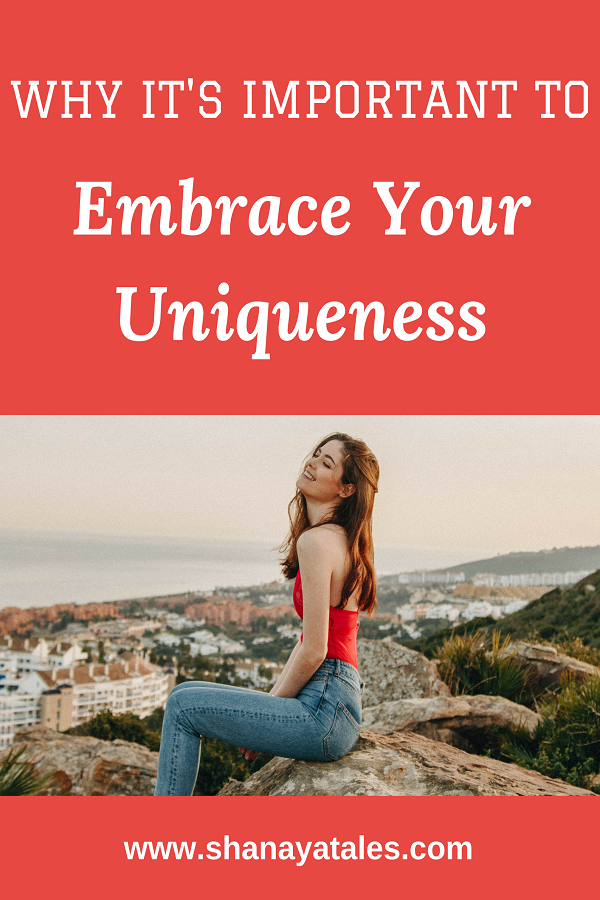 embrace your uniqueness
