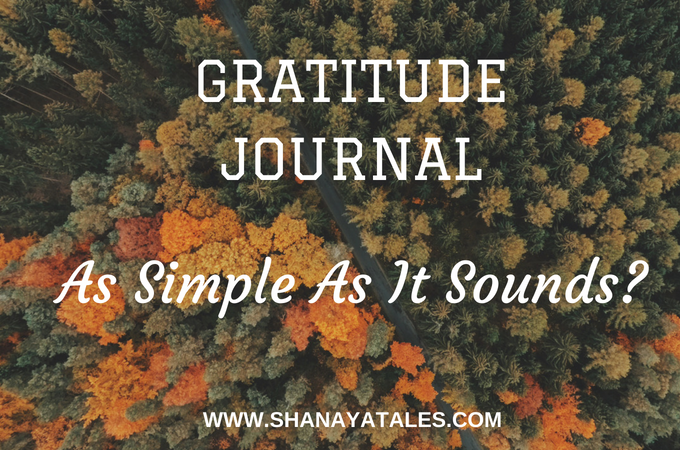 Gratitude Journal – As Simple As It Sounds?