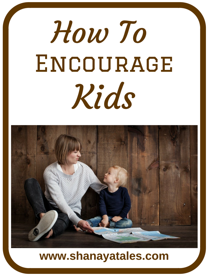 How to Encourage Kids