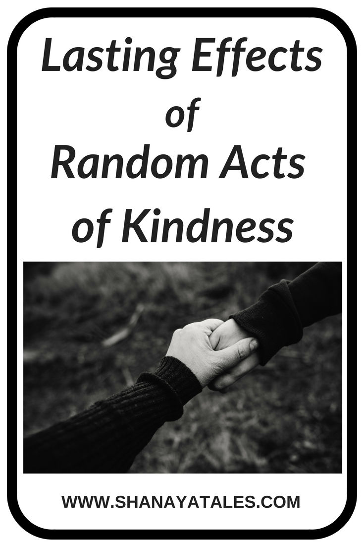 The Lasting Effects of Random Acts of Kindness