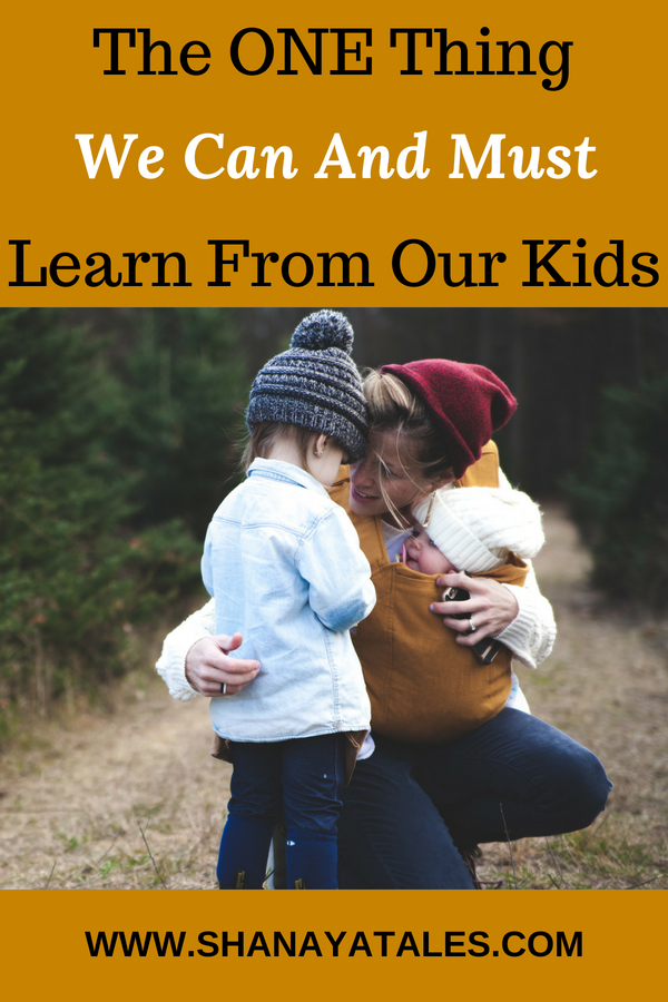 what we can learn from our kids