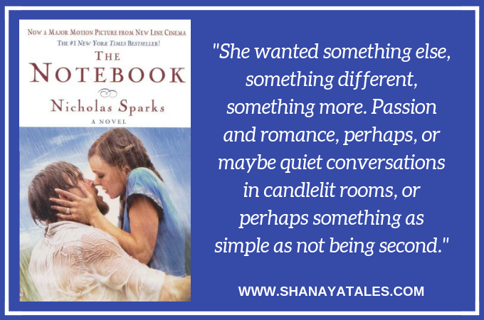 The Notebook By Nicholas Sparks Book And Movie Review Shanaya Tales