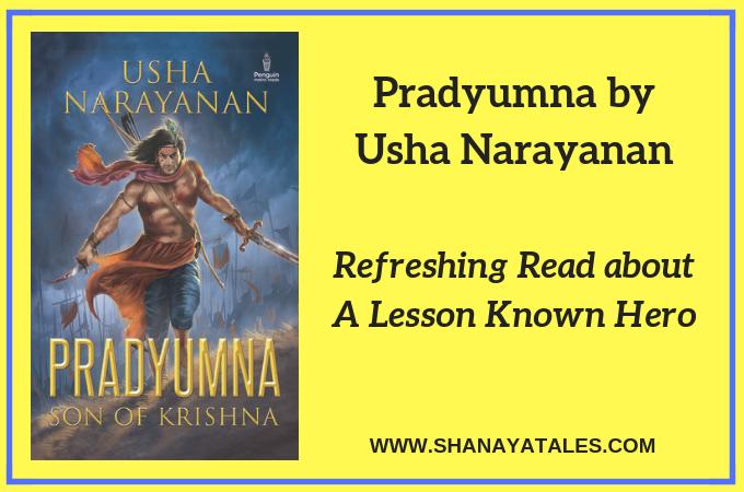 Pradyumna: The Son of Krishna by Usha Narayanan | Book Review