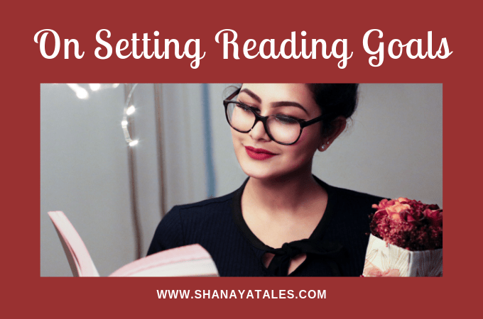 My Top 3 Tips for Setting Realistic Reading Goals