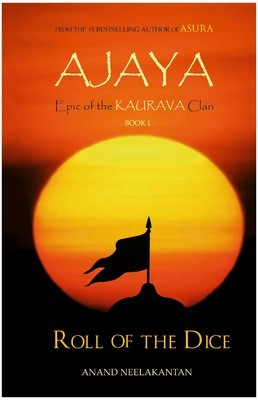 Ajaya by Anand Neelakantan | Not just a Book Review – Part 2 (Final)