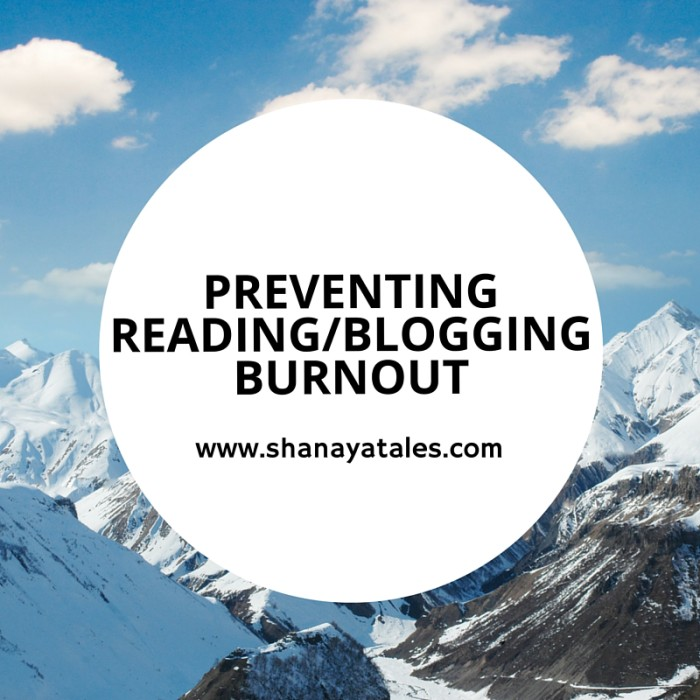 Preventing Reading/Blogging Burnout