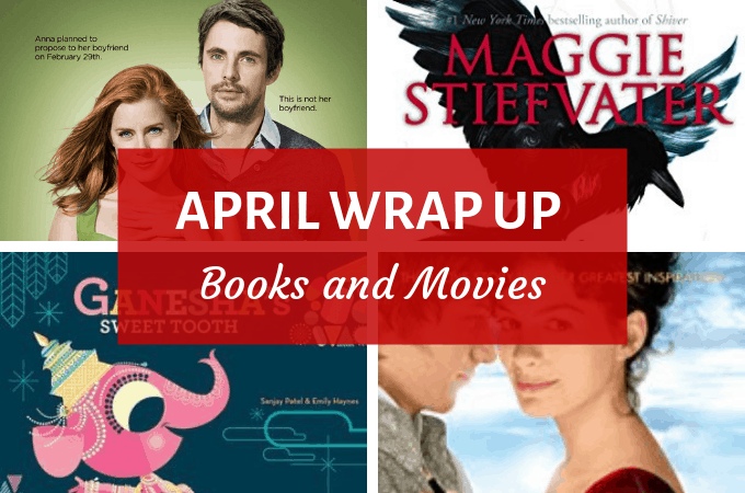 april wrap up - books and movies