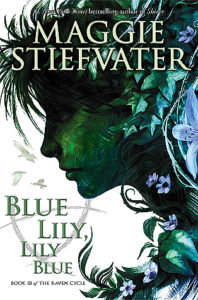 Blue-Lily-Lily-Blue-by-Maggie-Stiefvater