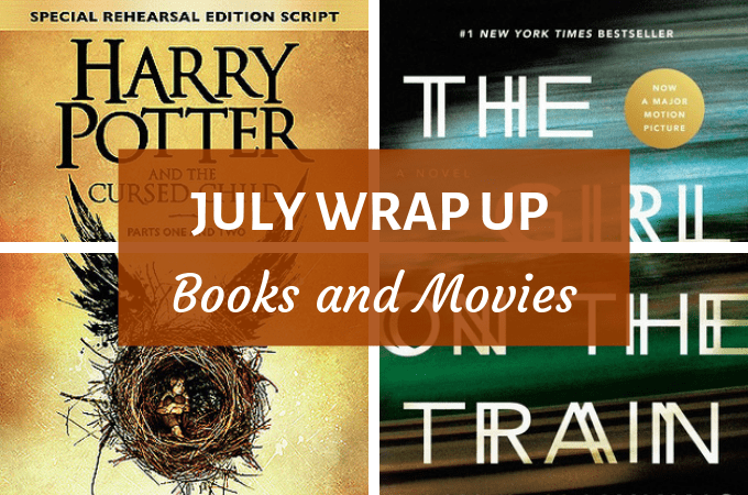 July Wrap Up (Books and #HarryPotter fever! )