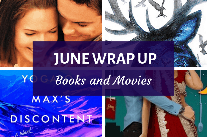 june wrap up books and movies
