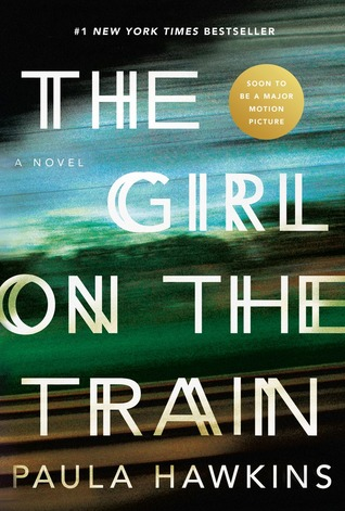 The Girl on The Train (Book Review) – Movie Releases on October 7