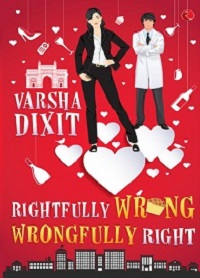 The Right-Wrong Companion Series by Varsha Dixit | Review