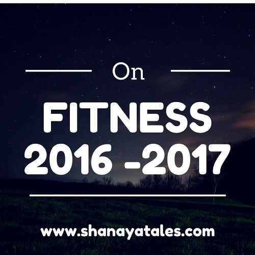 Fitness 2016: A Look Back + Fitness 2017: A Roadmap