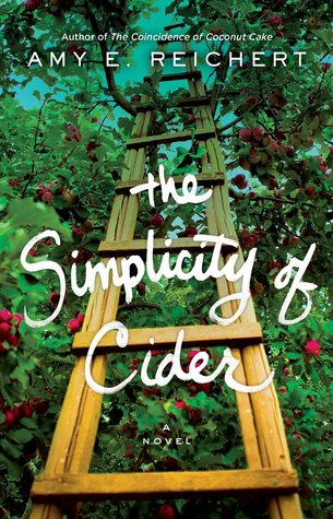 The Simplicity of Cider by Amy Reichert | Book Review