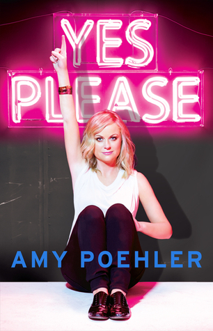 Yes Please by Amy Poehler – A disappointment