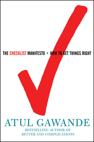 The Checklist Manifesto by Atul Gawande | Book Review