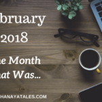 February 2018 - The Month That Was