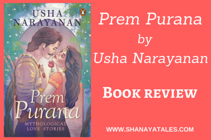 Prem Purana by Usha Narayanan | Book Review