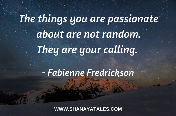 Image Quote - The things you are passionate about are not random. They are your calling.