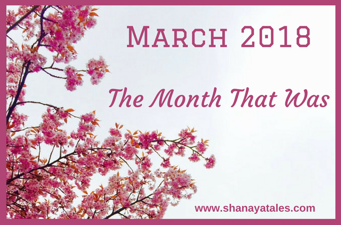 March 2018 – The Month That Was #GratitudePost