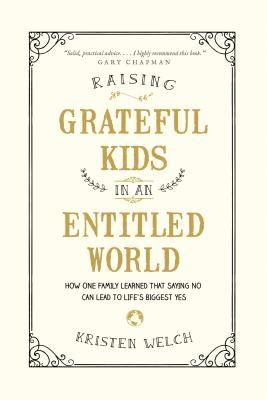 raising grateful kids in an entitled world book cover