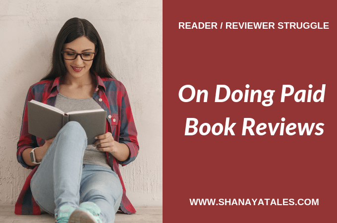 On Doing Paid Book Reviews – My Thoughts and Some Decisions