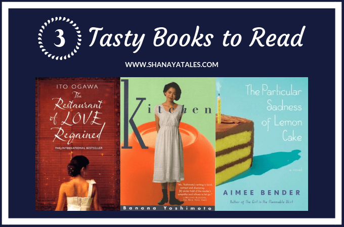 Books Featuring Food – 3 Tasty Reads That I Loved
