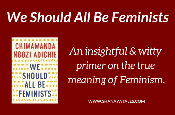 We Should All Be Feminists – The Book & The Sentiment